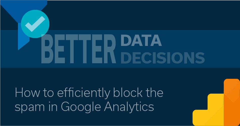 How to stop the spam in Google Analytics