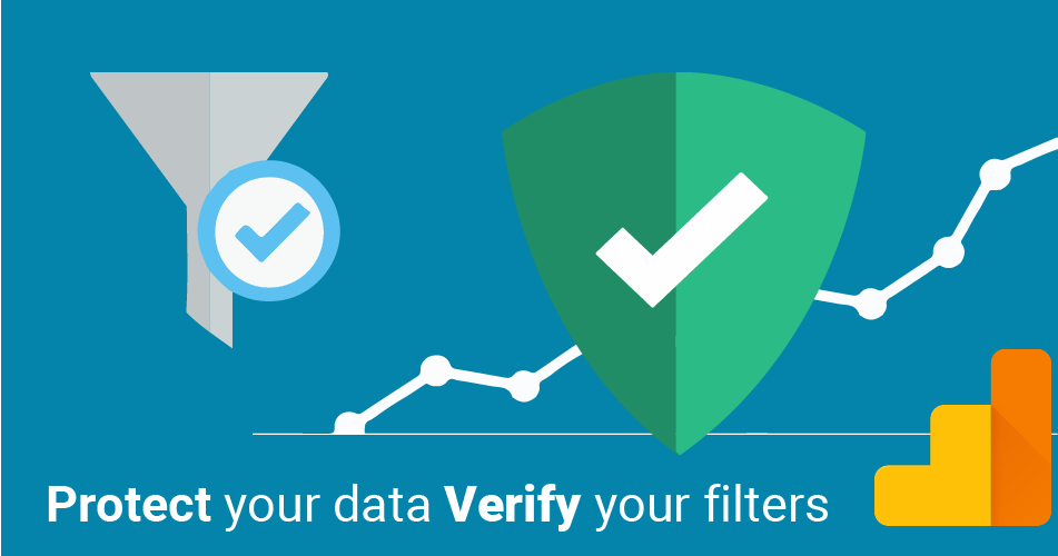 3 Ways of Verifying Your Google Analytics Filters